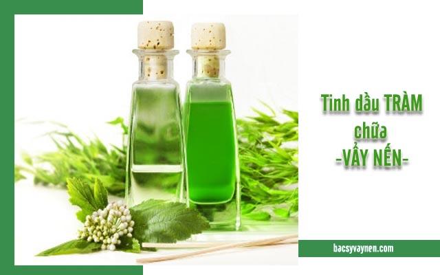 tinh dầu tràm chữa vẩy nến