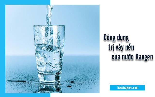 công dụng chữa trị vẩy nến của nước Kangen
